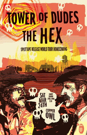 Split Cassette Tape World Tour (homecoming): The Hex, The Tower of Dudes @ Copper Owl Mar 24 2018 - Dec 15th @ Copper Owl