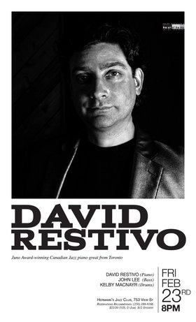 David Restivo Trio: A very special presentation of the Art of the Trio Series featuring Juno Award-winning, Three-time National Jazz Award winning pianist David Restivo with bassist John Lee and drummer Kelby MacNayr. @ Hermann