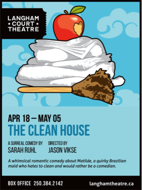 The Clean House @ Langham Court Theatre May 4 2018 - Jan 15th @ Langham Court Theatre