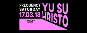 Frequency Saturdays :: Yu Su, HRISTO @ Copper Owl Mar 17 2018 - Jan 18th @ Copper Owl