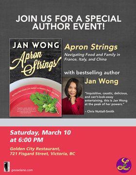 Special Author Talk with Jan Wong: Jan Wong  (bestselling author and award-winning journalist) @ Golden City Restaurant, 721 Fisgard St, Victoria, BC Mar 10 2018 - Dec 11th @ Golden City Restaurant, 721 Fisgard St, Victoria, BC