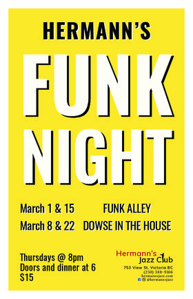 Funk Night: Dowse in the House-w. Peter Dowse, Kelly Fawcett, Damian Graham, Darcy Phillips @ Hermann