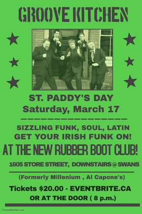 St. Paddy's Dance with Groove Kitchen: Adrian Chamberlain, Dave Anderson, Steve Moyer, Pedro Arbour , Eric The Red @ Rubber Boot Club, 1605 store street Mar 17 2018 - Aug 24th @ Rubber Boot Club, 1605 store street