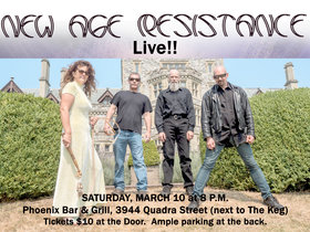 NEW AGE RESISTANCE @ The Phoenix Bar and Grill Mar 10 2018 - Dec 11th @ The Phoenix Bar and Grill