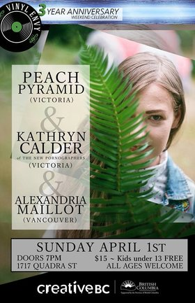 Peach Pyramid, Kathryn Calder, Alexandria Maillot @ Vinyl Envy Apr 1 2018 - Dec 19th @ Vinyl Envy