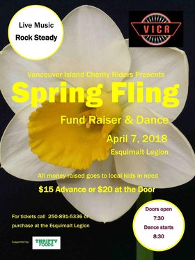Vancouver Island Charity Riders Spring Fling: Rock Steady @ Esquimalt Legion Apr 7 2018 - Dec 19th @ Esquimalt Legion