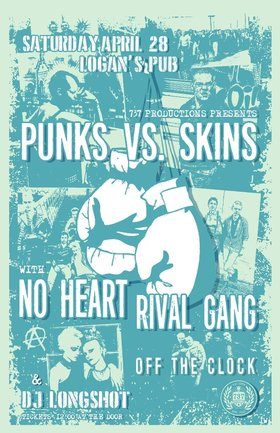 Punks Vs. Skins: No Heart, Rival Gang, Off the Clock, DJ Longshot @ Logan