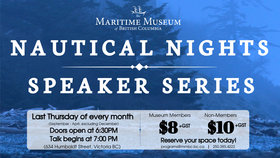 Nautical Nights Speaker Series: Eddy Carmack @ Maritime Museum of BC Mar 29 2018 - Dec 19th @ Maritime Museum of BC