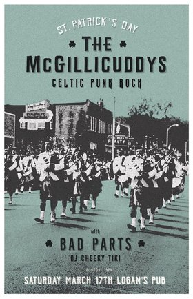 McGillicuddys St. Patrick's Party 2018: The McGillicuddys, Bad Parts, DJ Cheeky Tiki @ Logan