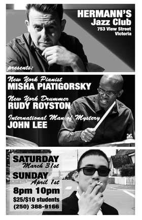 Misha Piatigorsky Trio: featuring world renown drummer Rudy Royston and Victoria