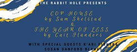 The Rabbit Hole Presents:: Sam Shelstad , Cait Flanders, W/ Guests @ Copper Owl Mar 26 2018 - Dec 18th @ Copper Owl