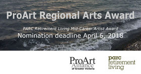 ProArt Regional Arts Award - Nomination deadline @ Greater Victoria, Capital Region Apr 6 2018 - Dec 19th @ Greater Victoria, Capital Region