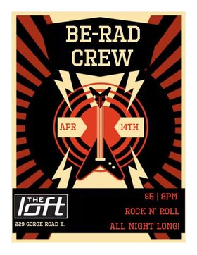 Be Rad Crew Live at the Loft: Be rad crew @ The Loft (Victoria) Apr 14 2018 - Dec 19th @ The Loft (Victoria)