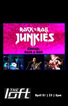 Rock n Roll Junkies @ The Loft (Victoria) Apr 21 2018 - Dec 19th @ The Loft (Victoria)