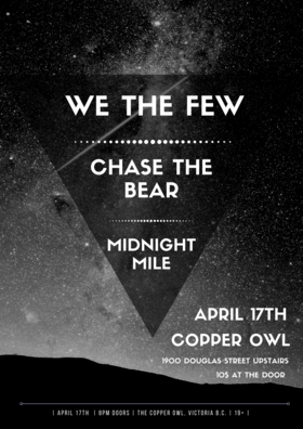 .: We The Few, Chase the Bear, Midnight Mile @ Copper Owl Apr 17 2018 - Dec 19th @ Copper Owl