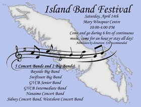 Island Band Festival: GVCB Senior Band, Sidney Concert Band, GVCB Intermediate Band, Westshore Concert Band, Bayside Big Band, Swiftsure Big Band, Nanaimo Concert Band @ The Mary Winspear Centre Apr 14 2018 - Jan 19th @ The Mary Winspear Centre