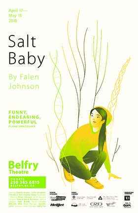 Salt Baby @ Belfry Theatre May 13 2018 - Jan 15th @ Belfry Theatre