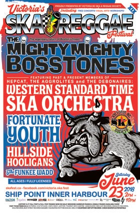The Mighty Mighty Bosstones, Western Standard Time Ska Orchestra, Fortunate Youth, Hillside Hooligans, The Funkee Wadd @ Ship Point (Inner Harbour) Jun 23 2018 - Mar 23rd @ Ship Point (Inner Harbour)