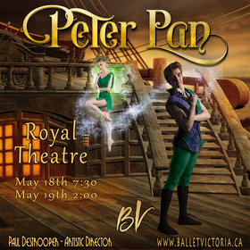 "Ballet Victoria's ""Peter Pan"": Ballet Victoria @ Royal Theatre May 18 2018 - Dec 16th @ Royal Theatre"
