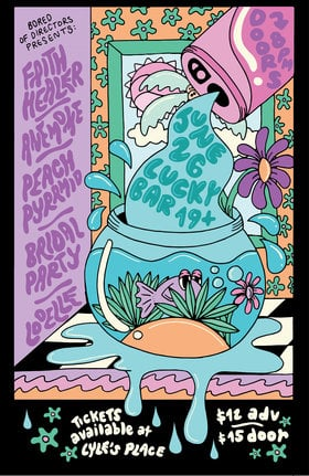 Faith Healer, Anemone, Bridal Party, Peach Pyramid @ Lucky Bar Jun 26 2018 - Dec 9th @ Lucky Bar