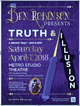 Ben Robinson Presents: Truth & Illusion: Ben Robinson @ Metro Studio Apr 7 2018 - Dec 19th @ Metro Studio