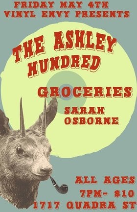 The Ashley Hundred, Groceries, Sarah Osborne @ Vinyl Envy May 4 2018 - Jan 18th @ Vinyl Envy