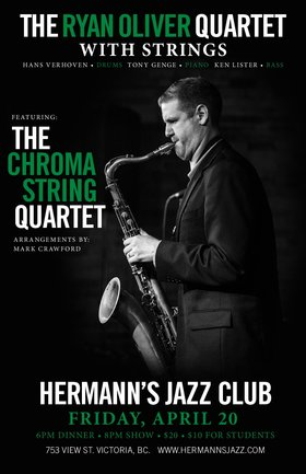 Ryan Oliver Quartet with the Chroma String Quartet: a show not to be missed!!! @ Hermann