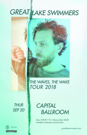 Great Lake Swimmers, Megan Bonnel @ Capital Ballroom Sep 20 2018 - Dec 18th @ Capital Ballroom
