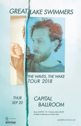 Great Lake Swimmers, Megan Bonnel @ Capital Ballroom Sep 20 2018 - Feb 23rd @ Capital Ballroom