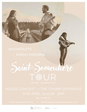 Moonfruits + Sarah Osborne // Victoria House Concert: Moonfruits, Sarah Osborne @ House Concert Apr 15 2018 - Dec 19th @ House Concert
