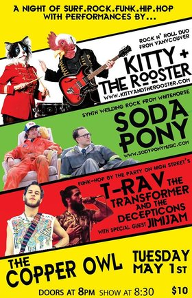 A night of Surf.Synth.Rock.Roll.Funk.Hop! with live musical performances by:: Kitty + The Rooster, Soda Pony , T-Rav the Transformer @ Copper Owl May 1 2018 - Dec 13th @ Copper Owl