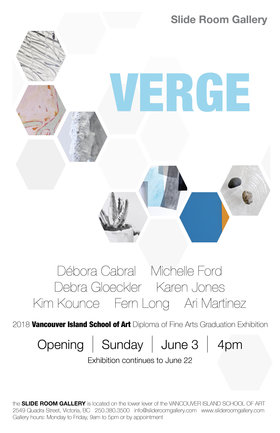 VERGE: Débora Cabral, Michelle Ford, Debra Gloeckler, Karen Jones , Kim Kounce, Fern Long, Ari Martinez @ Slide Room Gallery Jun 4 2018 - Mar 25th @ Slide Room Gallery