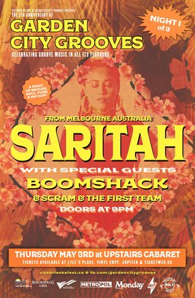 Garden City Grooves Opening night with SARITAH (Perth, Australia): Saritah, Boomshack, Scram and The First Team @ The Upstairs Cabaret May 3 2018 - Apr 20th @ The Upstairs Cabaret
