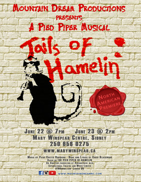Tails of Hamelin @ The Mary Winspear Centre Jun 22 2018 - Mar 23rd @ The Mary Winspear Centre