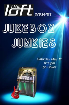 Jukebox Junkies live at the Loft @ The Loft (Victoria) May 12 2018 - Jan 15th @ The Loft (Victoria)