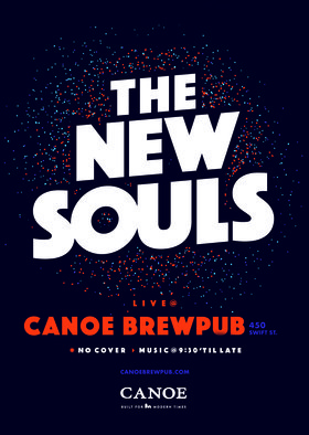 The New Souls @ Canoe Brewpub: The New Souls @ Canoe Brewpub May 12 2018 - Jan 15th @ Canoe Brewpub