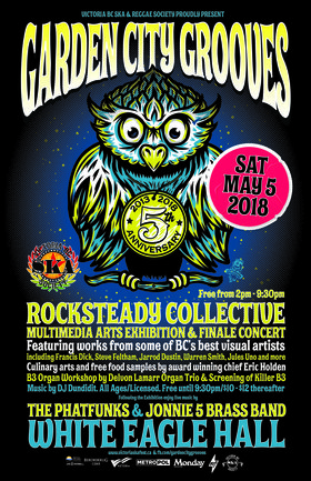 Garden City Grooves Finale/Rocksteady Multimedia Arts Exhibition (Free 2pm - 9:30pm - $10 - $12 thereafter): Jonnie 5 Brass Band, The Phatfunks, DJ Dundidit @ White Eagle Polish Hall May 5 2018 - Apr 20th @ White Eagle Polish Hall