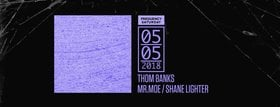 Frequency Saturday:: Thom Banks, Mr. Moe, Shane Lighter @ Copper Owl May 5 2018 - Jan 15th @ Copper Owl