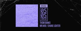 Frequency Saturday:: Thom Banks, Mr. Moe, Shane Lighter @ Copper Owl May 5 2018 - Jan 18th @ Copper Owl