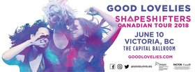 Shapeshifters Canadian Tour: The Good Lovelies, Moscow Apartment @ Capital Ballroom Jun 10 2018 - Mar 25th @ Capital Ballroom