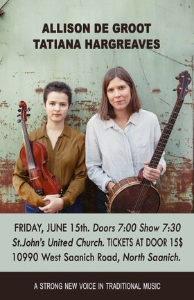 Sensational fiddle/banjo duo, Hargreaves and De Groot  in rare Victoria Concert! @ St Johns United Church Jun 15 2018 - Feb 19th @ St Johns United Church