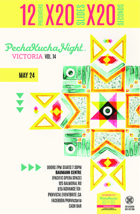 PechaKucha Night Victoria @ The Baumann Centre (Pacific Opera Victoria) May 24 2018 - Jan 15th @ The Baumann Centre (Pacific Opera Victoria)