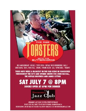 The R&B Toasters and Buttherhorns: The Toasters are Big Hank Lionhart - Lead Vocals. Steve Cross - Guitar, Mick Woodhouse - Bass, Steve Ranta - Keys, Ross Hall - Drums, and the  Butterhorns are Wayne  Kozak - Sax and Bryn Badel - Trumpet. @ Hermann