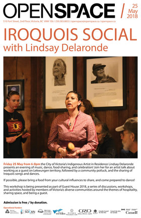 Iroquois Social with Lindsay Delaronde: Lindsay Delaronde @ Open Space May 25 2018 - Feb 19th @ Open Space