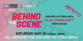 Behind the Scene-Greater Victoria Area Film Community Open House @ Multiple Venues around Victoria May 26 2018 - Jan 15th @ Multiple Venues around Victoria