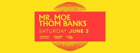 Frequency Saturday w/: Mr. Moe, Thom Banks @ Copper Owl Jun 2 2018 - Jan 15th @ Copper Owl