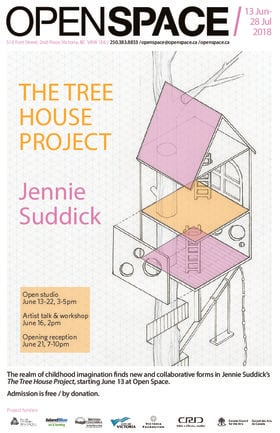 The Tree House Project: Jennie Suddick @ Open Space Jun 13 2018 - Feb 19th @ Open Space