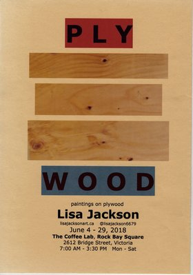 PLY WOOD: Lisa Jackson @ The Coffee Lab, 2612 Bridge Street, Jun 4 2018 - Jan 15th @ The Coffee Lab, 2612 Bridge Street,