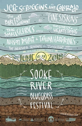 Sooke River Bluegrass Festival: Jeff Scroggins & Colorado, The Pine Siskins with John Reischman & Eli West, The Barefoot Movement, The Small Glories, Lonely Heartstring Band, The Unfaithful Servants, Clover Point Drifters, Allison de Groot, Tatiana Hargreaves , Big Top Square Dance  @ Sooke River Flats Jun 16 2018 - Jan 22nd @ Sooke River Flats