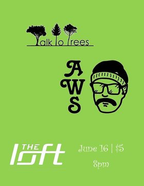 Talk to Trees + Author With Sunburn at The Loft Pub @ The Loft (Victoria) Jun 16 2018 - Feb 19th @ The Loft (Victoria)